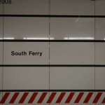 The New and Old South Ferry – Unofficial Tour