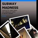 Out Now: Subway Madness