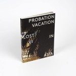 Book Review: Probation Vacation: Lost In Asia by Utah & Ether